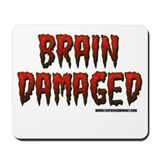 Brain Damaged Mousepad