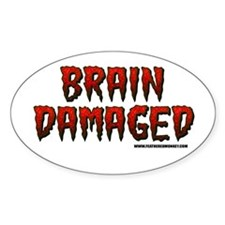 Brain Damaged Oval Decal