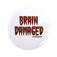"Brain Damaged 3.5"" Button"
