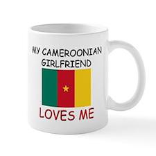 My Cameroonian Girlfriend Loves Me Mug