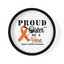 Proud Sister Leukemia Hero Wall Clock
