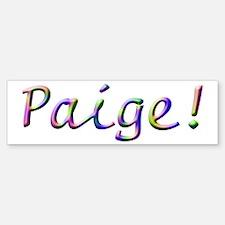 Paige! Design #597 Bumper Bumper Bumper Sticker