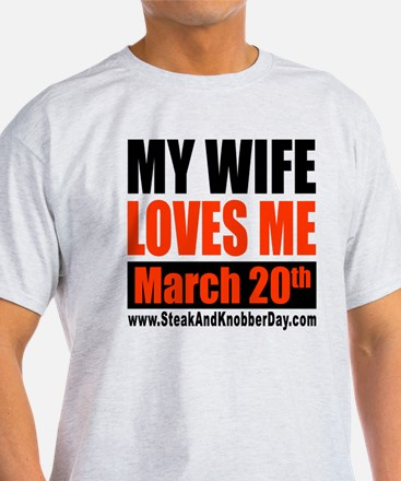My Wife Loves Me T-Shirt