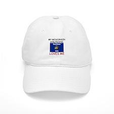 My Wisconsin Girlfriend Loves Me Baseball Cap