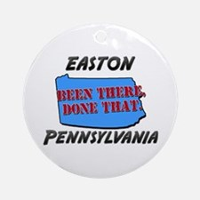 easton pennsylvania - been there, done that Orname