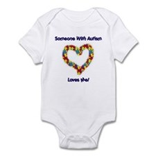Someone With Autism Loves Me! Infant Bodysuit