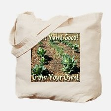 Yum! Yum! Good! Grow Your Own! Tote Bag