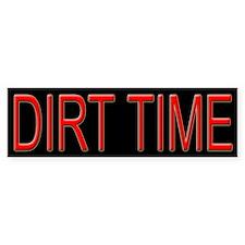 Dirt Time Tracker Bumper Bumper Sticker