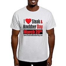 I Love Steak and Knobber Day T-Shirt