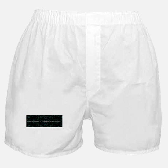 Miracles happen to Boxer Shorts