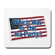Which Way to The Tea Party? v2 Mousepad
