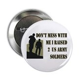 Army mom of 2 soldiers Single