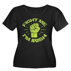 Fight Me I'm Irish T