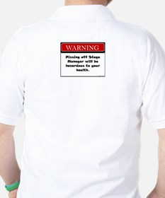 Pissing Off Stage Manager T-Shirt
