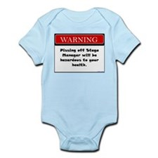 Pissing Off Stage Manager Infant Bodysuit