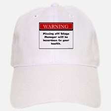 Pissing Off Stage Manager Baseball Baseball Cap