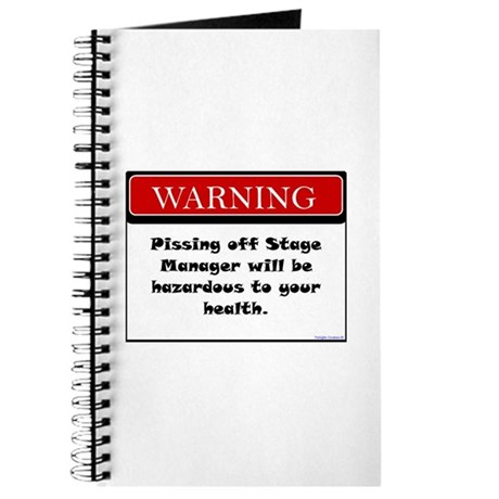 Pissing Off Stage Manager Journal