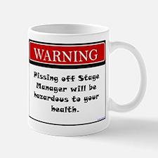 Pissing Off Stage Manager Mug
