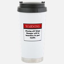 Pissing Off Stage Manager Travel Mug