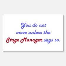 Stage Manager Says So Rectangle Decal