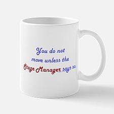 Stage Manager Says So Mug