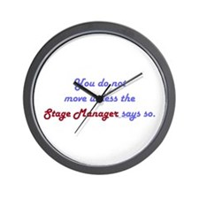 Stage Manager Says So Wall Clock
