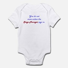 Stage Manager Says So Infant Bodysuit