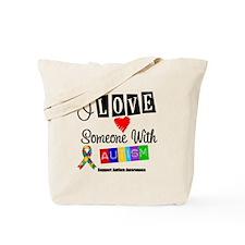 I Love Someone Autism Tote Bag