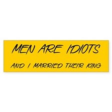 Men are Idiots - Bumper Bumper Sticker