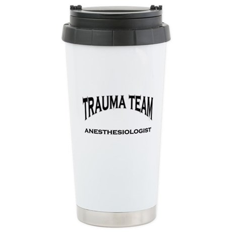 Trauma Team Anes. black Stainless Steel Travel Mug