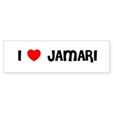 I LOVE JAMARI Bumper Bumper Sticker