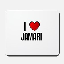 I LOVE JAMARI Mousepad
