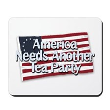 America Needs Another Tea Party Mousepad