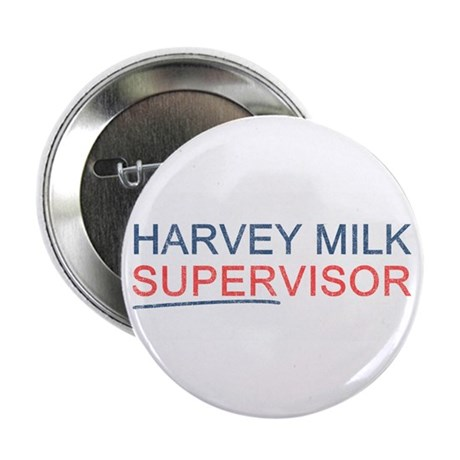 "Harvey Milk Supervisor 2.25"" Button"