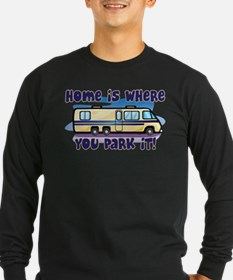 HOME IS WHERE YOU PARK IT! T