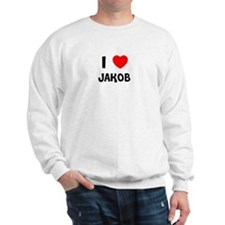I LOVE JAKOB Sweatshirt