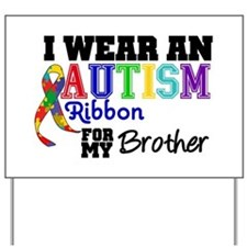 Autism Ribbon Brother Yard Sign