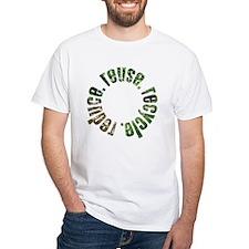 Reduce Reuse Recycle ~ circle Shirt