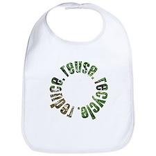 Reduce Reuse Recycle ~ circle Bib