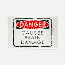 Danger Causes Brain Damage Rectangle Magnet