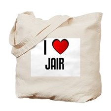 I LOVE JAIR Tote Bag