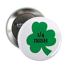 "1/4 Irish 2.25"" Button"