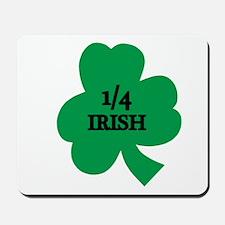 1/4 Irish Mousepad