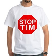 2-HS STOP TIM T-Shirt