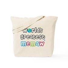 World's Greatest Memaw! Tote Bag