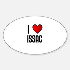 I LOVE ISSAC Oval Decal