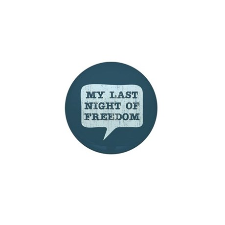 Last Night of Freedom Mini Button (100 pack)