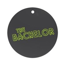 """Green """"The Bachelor&quot Ornament (Round)"""
