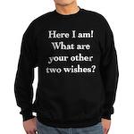Here I Am Sweatshirt (dark)