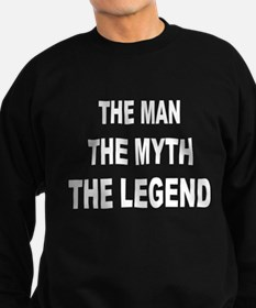 Man Myth Legend Sweatshirt (dark)